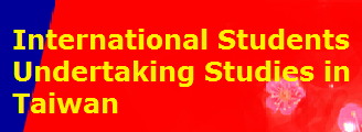 International Students Undertaking Studies in Taiwan
